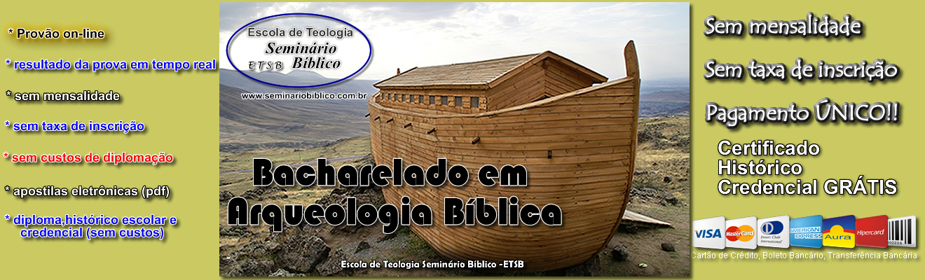 Curso Livre de Bacharelado em Arqueologia Bíblica