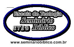 Teologia a Distancia - ETSB - Escola de Teologia Seminario Biblico com Diploma,Historico e Credencial GRÁTIS