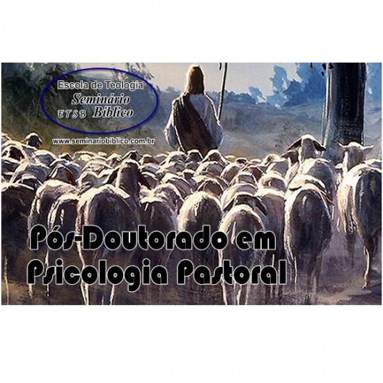 Curso de Pós Doutorado em Psicologia Pastoral - Escola de Teologia Seminário Bíblico -ETSB